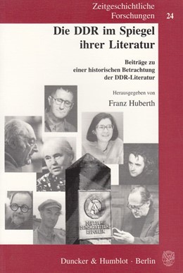 Abbildung von Huberth | Die DDR im Spiegel ihrer Literatur. | 1. Auflage | 2005 | 24 | beck-shop.de