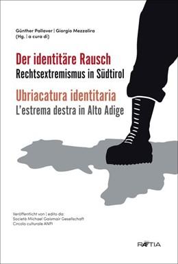 Abbildung von Pallaver / Mezzalira | Der identitäre Rausch | 1. Auflage | 2019 | beck-shop.de