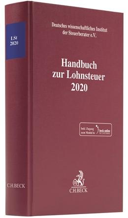 Abbildung von Handbuch zur Lohnsteuer 2020: LSt 2020 | 1. Auflage | 2020 | beck-shop.de