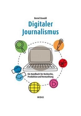 Abbildung von Oswald | Digitaler Journalismus | 1. Auflage | 2019 | beck-shop.de