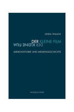 Abbildung von Waack | Der kleine Film | 1. Auflage | 2019 | beck-shop.de