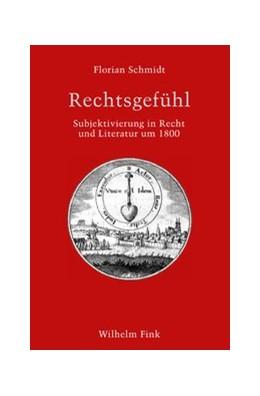 Abbildung von Schmidt | Rechtsgefühl | 2019 | Subjektivierung in Recht und L...
