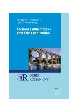 Abbildung von Dünne / Hahn   Lectiones difficiliores - Vom Ethos der Lektüre   1. Auflage   2019   beck-shop.de