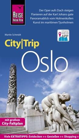 Abbildung von Schmidt | Reise Know-How CityTrip Oslo | 6., neu bearbeitete und aktualisierte Auflage | 2019 | Reiseführer mit Stadtplan und ...