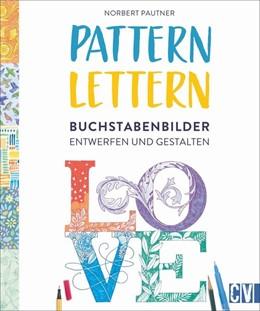 Abbildung von Pautner | Pattern lettern | 1. Auflage | 2022 | beck-shop.de