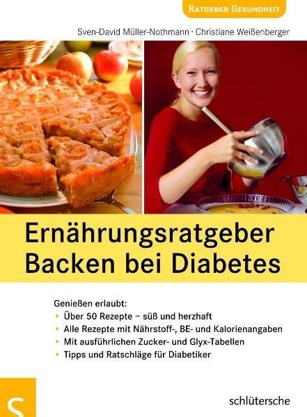 Ernährungsratgeber Backen bei Diabetes | Müller-Nothmann / Weißenberger, 2006 (Cover)