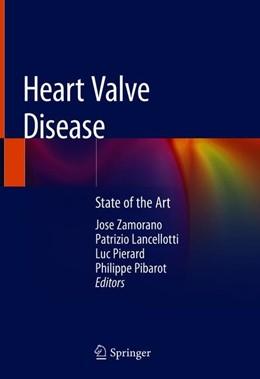 Abbildung von Zamorano / Lancellotti / Pierard / Pibarot   Heart Valve Disease   1st ed. 2020   2019   State of the Art