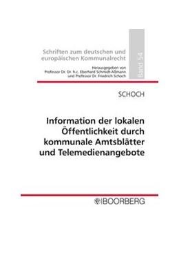 Abbildung von Schoch | Information der lokalen Öffentlichkeit durch kommunale Amtsblätter und Telemedienangebote | Neuerscheinung | 2019 | 54