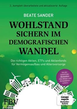 Abbildung von Sander | Wohlstand sichern im demografischen Wandel | 2019 | Die richtigen Aktien, ETFs und...