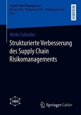 Abbildung von Schröder | Strukturierte Verbesserung des Supply Chain Risikomanagements | 2019