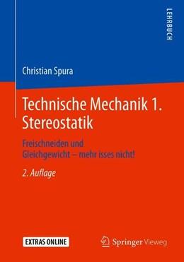 Abbildung von Spura   Technische Mechanik 1. Stereostatik   2. Auflage   2019   beck-shop.de