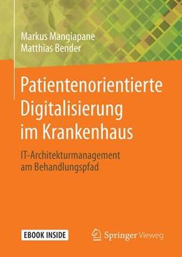 Abbildung von Mangiapane / Bender   Patientenorientierte Digitalisierung im Krankenhaus   2020   IT-Architekturmanagement am Be...