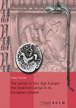 Abbildung von Hunter   The carnyx in Iron Age Europe: the Deskford carnyx in its European context   1. Auflage   2019   146   beck-shop.de