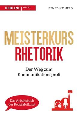 Abbildung von Held | Meisterkurs Rhetorik | 2019 | Der Weg zum Kommunikationsprof...