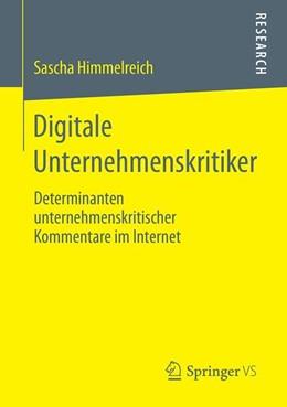 Abbildung von Himmelreich | Digitale Unternehmenskritiker | 2019 | Determinanten unternehmenskrit...