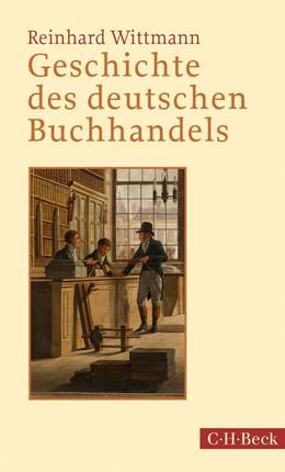 Abbildung von Wittmann   Geschichte des deutschen Buchhandels   4. Auflage   2019   1304