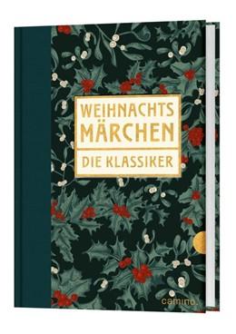 Abbildung von Weihnachtsmärchen - Die Klassiker | 1. Auflage | 2019 | beck-shop.de
