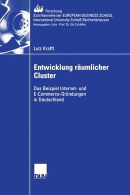 Abbildung von Krafft | Entwicklung räumlicher Cluster | 2006 | Das Beispiel Internet- und E-C... | 57