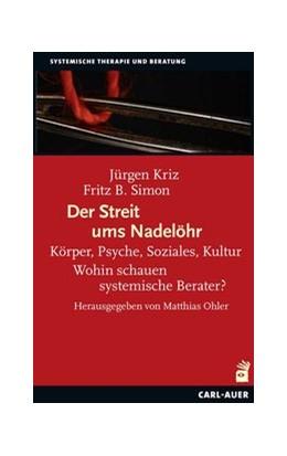 Abbildung von Kriz / Simon | Der Streit ums Nadelöhr | 1. Auflage | 2019 | beck-shop.de