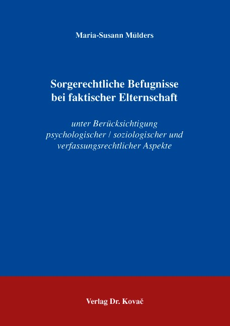 Sorgerechtliche Befugnisse bei faktischer Elternschaft | Mülders, 2008 | Buch (Cover)