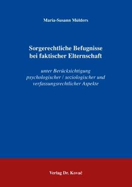 Abbildung von Mülders | Sorgerechtliche Befugnisse bei faktischer Elternschaft | 2008 | unter Berücksichtigung psychol... | 24