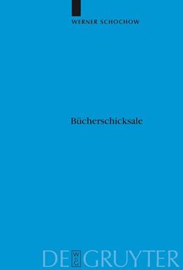 Abbildung von Schochow   Bücherschicksale   1. Auflage   2003   102   beck-shop.de