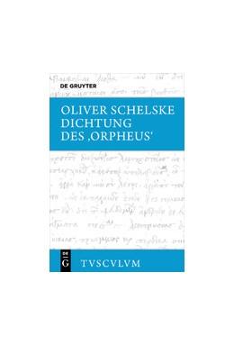 Abbildung von Dichtung des 'Orpheus'   2022   Texte aus Kaiserzeit und Späta...