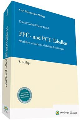 Abbildung von Düwel / Gabriel / Renz / Teufel | EPÜ- und PCT-Tabellen | 8. Auflage | 2020 | Workflow-orientierte Verfahren...