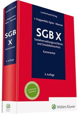 Abbildung von von Koppenfels-Spies / Wenner (Hrsg.) | SGB X - Kommentar | 3. Auflage | 2020 | beck-shop.de