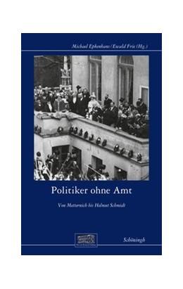 Abbildung von Politiker ohne Amt | 1. Auflage | 2019 | 28 | beck-shop.de