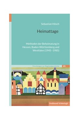 Abbildung von Hösch | Heimattage | 1. Auflage 2019 | 2019 | Methoden der Beheimatung in He... | 85