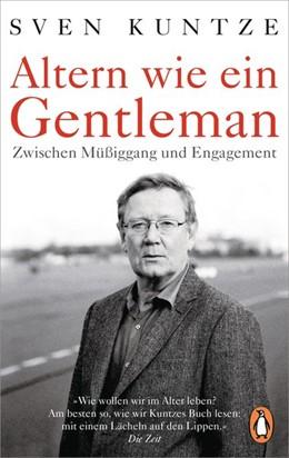 Abbildung von Kuntze | Altern wie ein Gentleman | 1. Auflage | 2019 | beck-shop.de