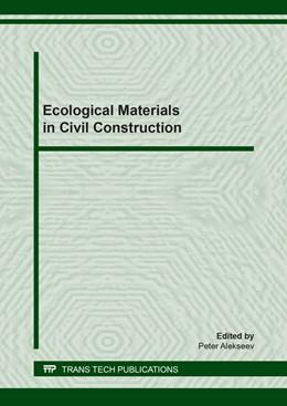 Abbildung von Alekseev | Ecological Materials in Civil Construction | 1. Auflage | 2019 | Volume 802 | beck-shop.de
