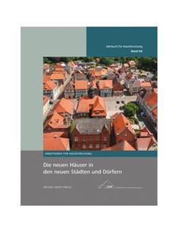 Abbildung von Die neuen Häuser in den neuen Städten und Dörfern   1. Auflage   2019   69   beck-shop.de