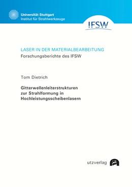 Abbildung von Dietrich | Gitterwellenleiterstrukturen zur Strahlformung in Hochleistungsscheibenlasern | 2019 | 94