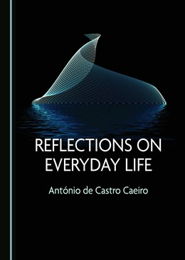 Abbildung von de Castro Caeiro | Reflections on Everyday Life | 1. Auflage | 2019 | beck-shop.de