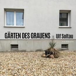 Abbildung von Soltau | Gärten des Grauens | 1. Auflage | 2019 | beck-shop.de