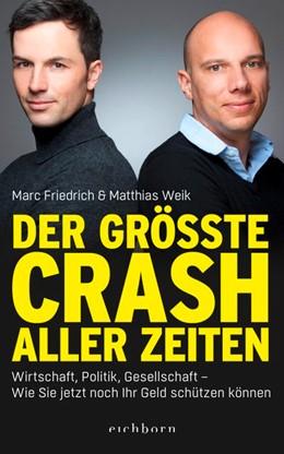 Abbildung von Weik / Friedrich | Der größte Crash aller Zeiten | 2019 | Wirtschaft, Politik, Gesellsch...