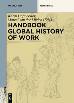 Abbildung von Hofmeester / Linden | Handbook Global History of Work | 2019