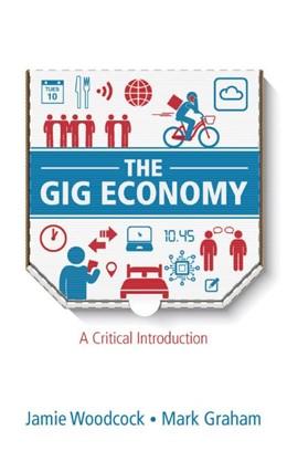 Abbildung von Woodcock / Graham   The Gig Economy   2020   A Critical Introduction