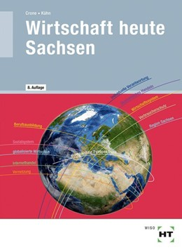 Abbildung von Crone / Kühn | Wirtschaft heute Sachsen | 8. Auflage | 2019 | beck-shop.de