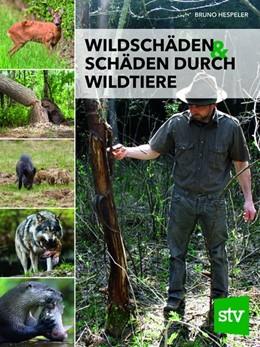 Abbildung von Hespeler | Wildschäden & Schäden durch Wildtiere | 2019