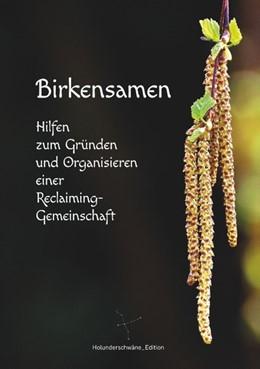 Abbildung von Aktaion / Nymphenkuss / Igraine | Birkensamen | 2019 | Hilfen zum Gründen und Organis...