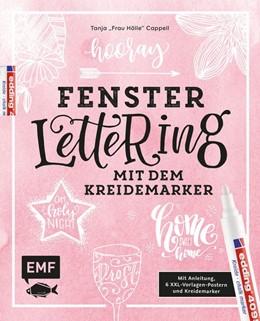 Abbildung von Hooray - Fenster-Lettering mit dem Kreidemarker - Designed by Tanja