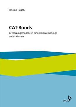 Abbildung von Pusch | CAT-Bonds | 1. Auflage | 2019 | beck-shop.de
