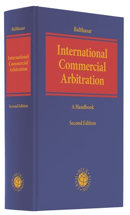 Abbildung von Balthasar | International Commercial Arbitration | 2. Auflage | 2021 | beck-shop.de