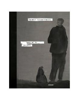 Abbildung von Schreier   Norbert Schwontkowski. Some of My Secrets   2019   Katalog zur Ausstellung im Kun...