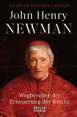 Abbildung von Dessain | John Henry Newman | 1. Auflage | 2019 | beck-shop.de