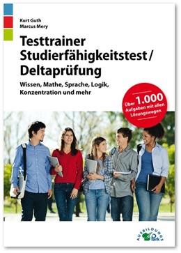 Abbildung von Guth / Mery | Testtrainer Studierfähigkeitstest / Deltaprüfung | 1. Auflage | 2019 | beck-shop.de