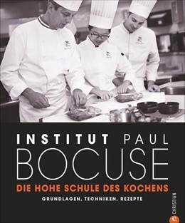 Abbildung von Paul Bocuse | Die hohe Schule des Kochens | 2. Auflage | 2020 | beck-shop.de